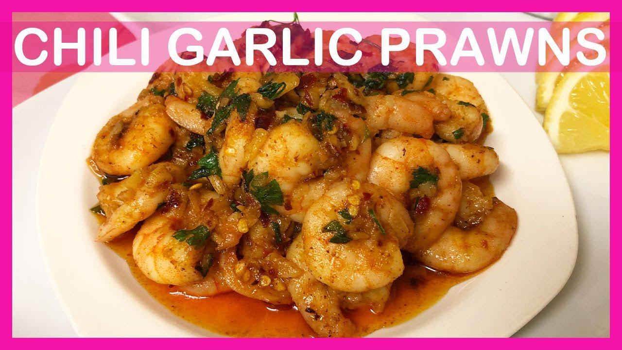 Best Chili Garlic Prawns Recipe Yummy Quick Easy Garlic Prawn Recipe Youtube