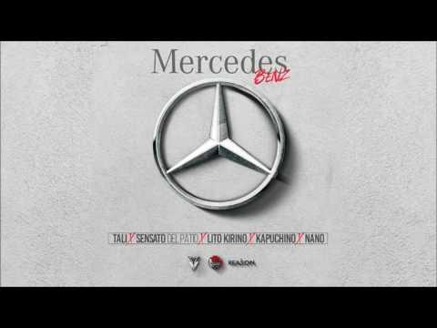 Mercedes Benz  - Tali, Sensato, Lito Kirino, Kapuchino, Nano | Audio Oficial