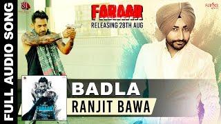 Badla - Ranjit Bawa   Full Audio   Faraar - Gippy Grewal   New Punjabi Songs 2015