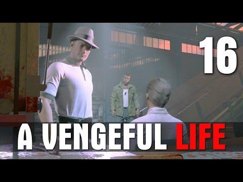 [16] A Vengeful Life (Let