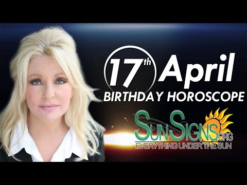 April 17th Birthdays Personality Horoscope
