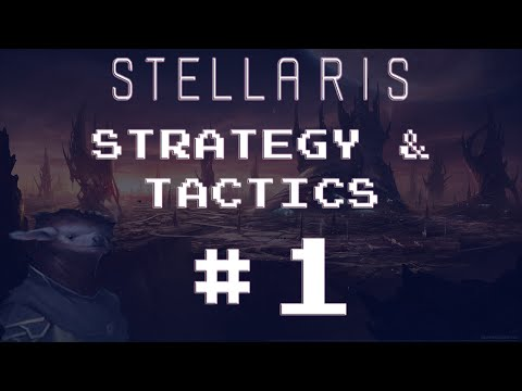 Stellaris Strategy & Tactics 1: The Ra'kuns Evolved