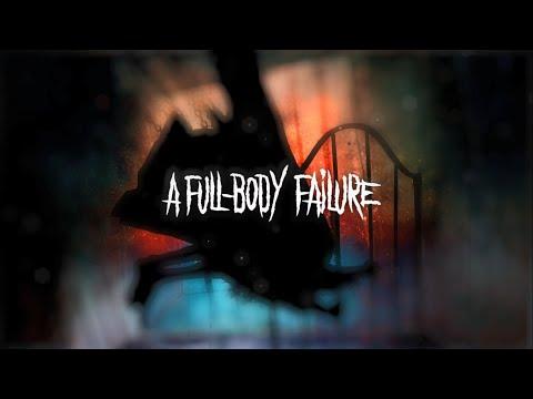 Horror Chamber - Full-Body Failure [Ofiicial Lyric Video]