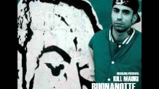 Problematica / Kill Mauri / Buonanotte Giacomino 2011