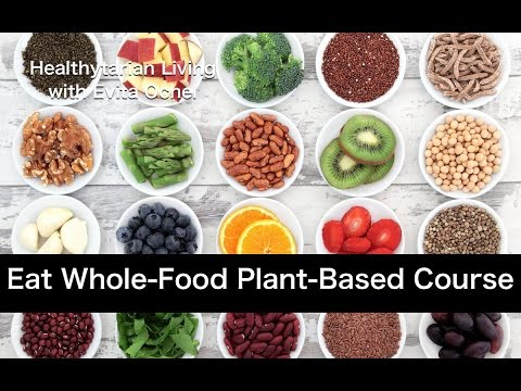 Eat Real Food: How to Eat Whole-Food, Plant-Based (online course)