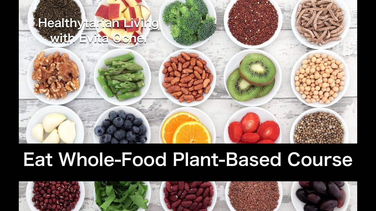 Eat Real Food How To Eat Whole Food Plant Based Online
