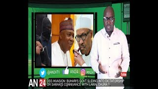 DSS INVASION PLANNED BY SARAKI IN CONNIVANCE WITH LAWAL DAURA OR IS THE ORDER FROM BUHARI ?