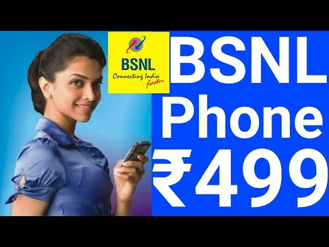 BSNL launch a New Phone Only in Rs.499 & New Offer for 1 Year