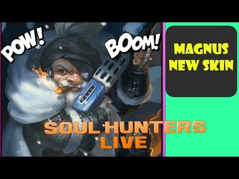 Soul Hunters Live- Trying out Magnus New Skin Free | Channel News | Art Of Conquest | Idle Heroes