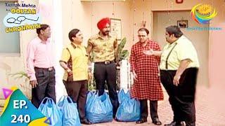 Taarak Mehta Ka Ooltah Chashmah - Episode 240 - Full Episode