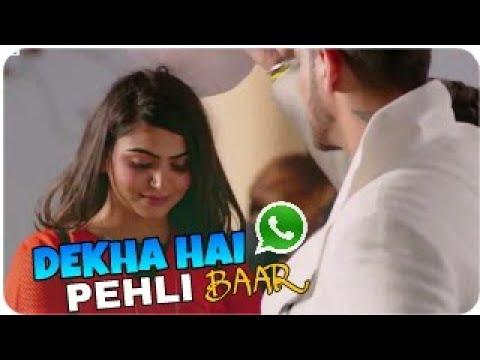 New Romantic Hindi Whatsapp Status Video Song |Dekha Hai Pehli Baar Song_LoveStatus_World Music