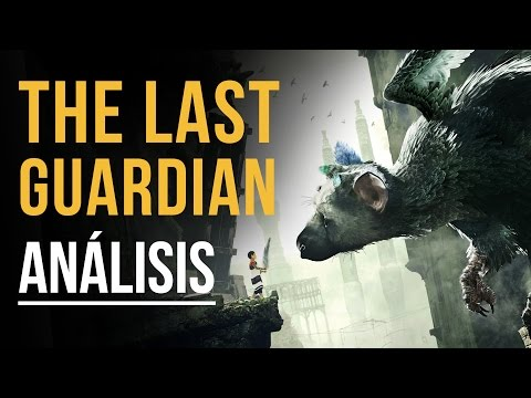 THE LAST GUARDIAN - Análisis: El final de una larga espera