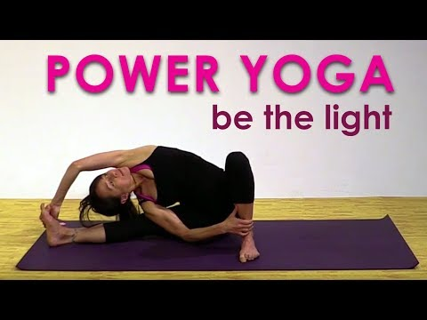 Power Yoga Flow ~ Be A Light To Yourself