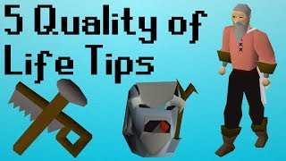 [OSRS] 5 Quality of Life Tips in OSRS