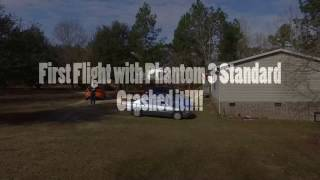 First Flight with DJI Phantom 3 Standard - Crashed it