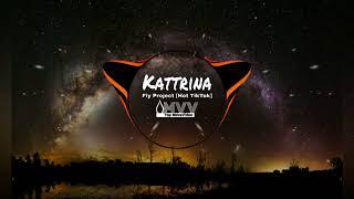 kattrina 🎵 fly project hot tiktok top movavideo✔