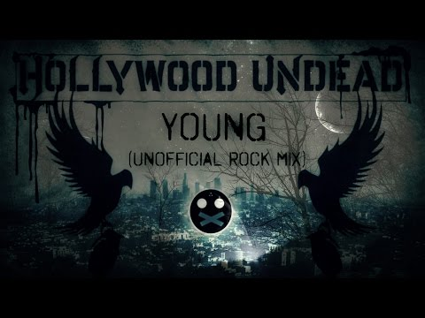 Hollywood Undead - Young (Rock Mix)
