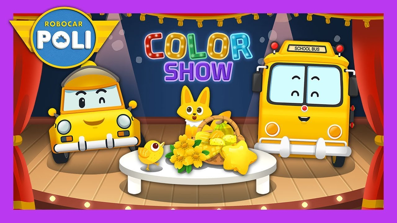Yellow Color Play For Kids Robocar Poli Game Youtube The Colorplay