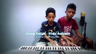 Gambar cover Orang Ketiga - Vicky Salamor (cover) By Dodi Hala