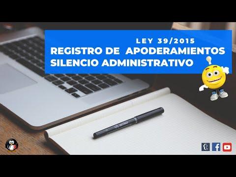Ley 39/2015. Registro de apoderamientos y silencio administrativo.