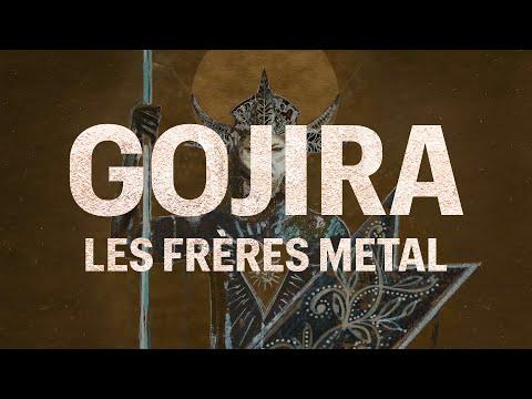 Gojira, les frères metal