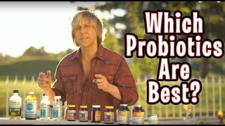 Which Probiotics are Best