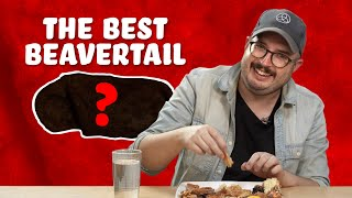 What BeaverTail is the Best?