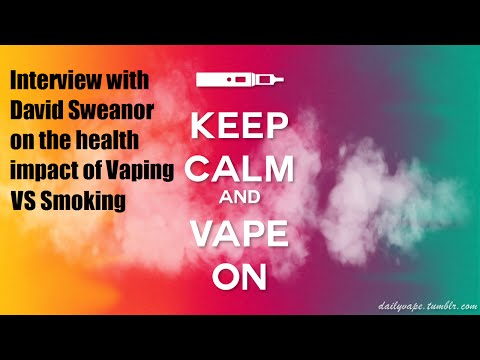 Interview with David Sweanor about the health impact of Vaping VS Smoking