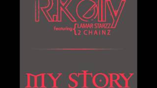 R. Kelly feat. Lamar Starzz, 2 Chainz - My Story (Starzz Mix)