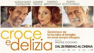 Croce e Delizia -  Dal 28 Febbraio al Cinema