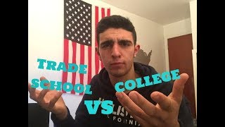 Trade School vs. College? Which one is better?