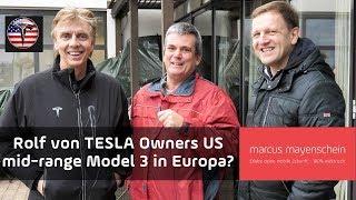 Wann kommt das mid-range Model 3? Rolf von TESLA Owners US ist bei uns zu Gast.