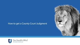 The Sheriffs Office | How to obtain a county court judgment (CCJ)