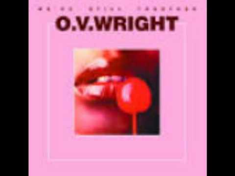 O.V. Wright - Baby Baby Baby