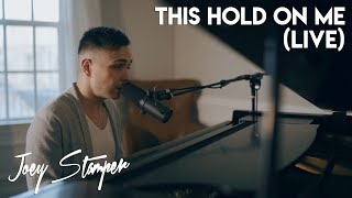 Download This Hold On Me (Live) | Joey Stamper Original Mp3 and Videos