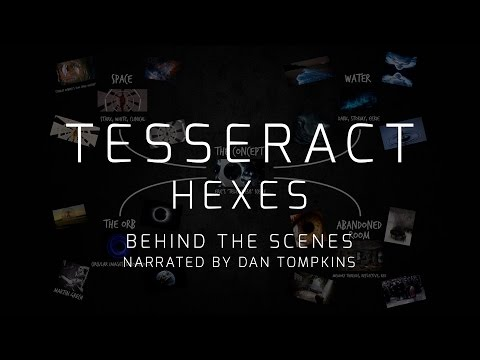 TesseracT - Hexes (behind the scenes, narrated by Dan Tompkins)