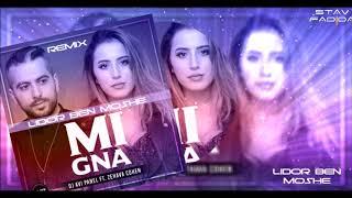 Avi Panel ft. Zehava Cohen - Mi Gna (Lidor Ben Moshe Remix)