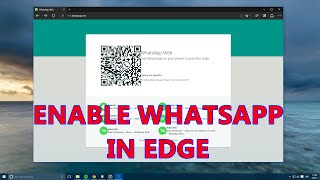 WINDOWS 10 TIPS : ENABLE WHATSAPP WEB IN MICROSOFT EDGE BROWSER