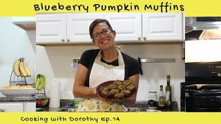 Blueberry Pumpkin Muffin Recipe | Cooking with Dorothy Ep. 14