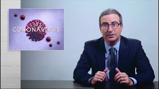 Coronavirus V: Last Week Tonight with John Oliver (HBO)