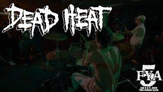Video Dead Heat (Full Set) at FYA Fest 2018 download MP3, 3GP, MP4, WEBM, AVI, FLV Januari 2018