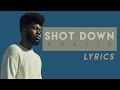 Shot Down - Khalid (LYRICS)