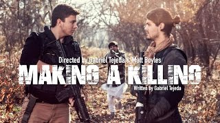 Making a Killing by Gate 13 & Company [Drama Short Film]