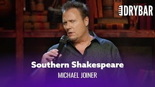 Shakespeare And Rednecks Don't Mix. Michael Joiner - Full Special