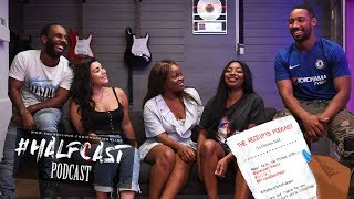 10 Things Women Fear But DO Talk About?    Halfcast Podcast