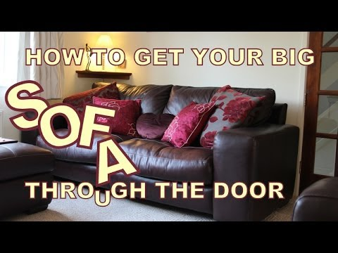 How to get your BIG SOFA through the door : fit door - Pezcame.Com