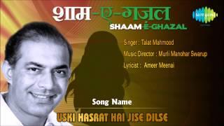 Uski Hasrat Hai Jise Dilse | Shaam-E-Ghazal | Talat Mahmood