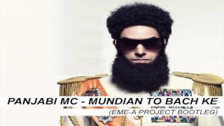 Panjabi Mc - Mundian To Bach Ke (Eme-A Project Bootleg)