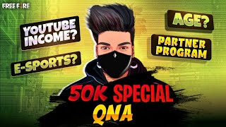 50K SPECIAL Q&A--THANKS GUYS