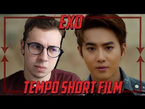 EXO - TEMPO Short Film REACTION!!!